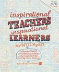 Picture of Inspirational Teachers Inspirational Learners: A Book of Hope for Creativity and the Curriculum in the Twenty First Century