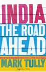 Picture of India: The Road Ahead