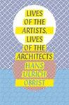 Picture of Lives of the Artists, Lives of the Architects