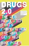 Picture of Drugs 2.0: The Web Revolution That's Changing How the World Gets High