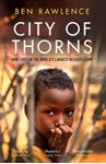 Picture of City of Thorns: Nine Lives in the World's Largest Refugee Camp