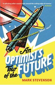 Picture of Optimist's Tour Of The Future