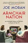 Picture of Armchair Nation: An Intimate History of Britain in Front of the TV