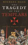 Picture of Tragedy of the Templars