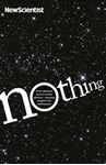 Picture of NOTHING:FROM ABSOLUTE ZERO TO COSMIC OBLIVION