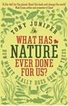 Picture of What Has Nature Ever Done for Us?: How Money Really Does Grow On Trees