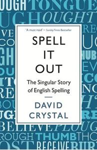 Picture of Spell it Out: The Singular Story of English Spelling