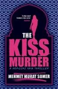 Picture of Kiss Murder : A Hop-ciki-yaya Thriller