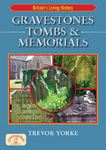 Picture of Gravestones, Tombs and Memorials: Symbols, Styles & Epitaphs