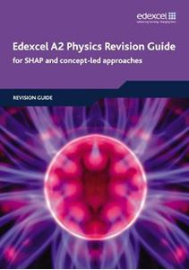 Picture of Edexcel A2 Physics Revision Guide