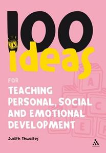 Picture of 100 Ideas for Teaching Personal, Social and Emotional Develo