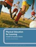 Picture of Physical Education for Learning: A Guide for Secondary Schools