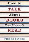 Picture of How to Talk about Books you Haven't Read