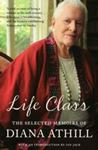 Picture of Life Class: Selected Memoirs of Diana Athill
