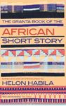 Picture of Granta Book of the African Short Story