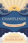 Picture of Coastlines: The Story of Our Shore