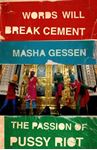 Picture of Words Will Break Cement: The Passion of Pussy Riot
