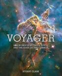Picture of Voyager: 101 Wonders Between Earth and the Edge of the Cosmos