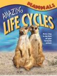 Picture of Amazing Life Cycles: Mammals