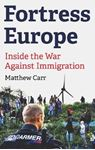 Picture of Fortress Europe: Inside the War Against Immigration