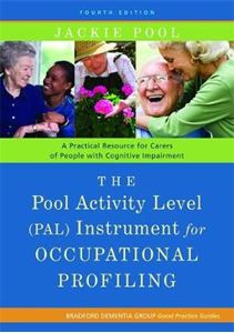 Picture of POOL ACTIVITY LEVEL (PAL) INSTRUMENT FOR OCCUPATIONAL PROFILING: A PRACTICAL RESOURCE FOR CARERS OF PEOPLE WITH COGNITIVE IMPAIRMENT