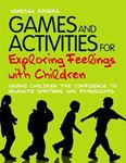 Picture of Games and Activities for Exploring Feelings with Children