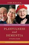 Picture of Playfulness and Dementia