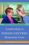 Picture of Leadership for Person-centred Dementia Care