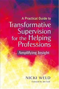 Picture of Practical Guide to Transformative Supervision for the Helping professions
