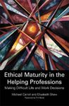 Picture of Ethical Maturity in the Helping Professions