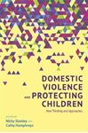 Picture of Domestic Violence and Protecting Children: New Thinking and Approaches