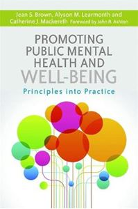 Picture of Promoting Public Mental Health and Well-Being: Principles into Practice