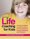 Picture of Life coaching for kids: A practical manual to coach children and young people to success, well-being and fulfilment