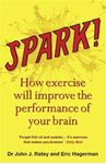 Picture of Spark!: The Revolutionary New Science of Exercise and the Brain