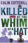 Picture of Killed at the Whim of a Hat