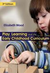 Picture of Play, Learning and the Early Childhood Curriculum 3ed