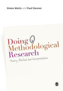 Picture of Doing Q Methodological Research: Theory, Method & Interpretation