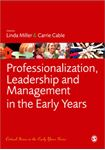 Picture of Professionalization, Leadership and Management in the Early Years