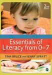 Picture of Essentials of Literacy from 0-7: A Whole-child Approach to Communication, Language and Literacy 2ed