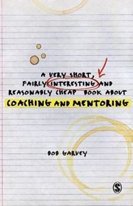 Picture of Very Short, Fairly Interesting and Reasonably Cheap Book About Coaching and Mentoring