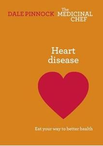 Picture of Heart Disease: Eat Your Way to Better Health