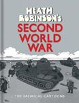 Picture of Heath Robinson's Second World War: The Satirical Cartoons