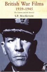 Picture of British War Films, 1939-1945: The Cinema and the Services