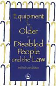 Picture of Equipment for Older or Disabled People and the Law
