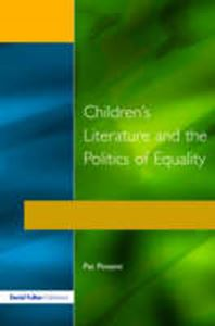 Picture of Children's Literature and the Politics of Equality