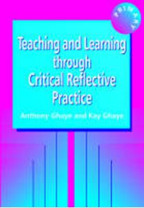 Picture of Teaching and learning through critical reflective practice