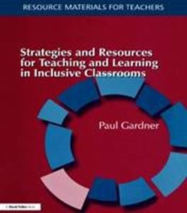 Picture of Strategies and Resources for Teaching and Learning in Inclusive Classrooms
