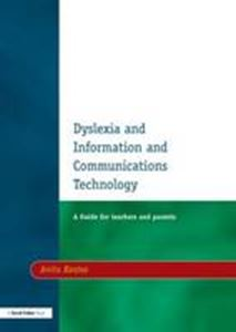 Picture of Dyslexia and Information and Communications Technology: A Guide for Teachers and Parents 2ED