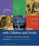 Picture of Creating Better Cities with Children and Youth