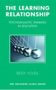 Picture of Learning Relationship: Psychoanalytic Thinking in Education